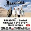 BRANDCALL、「LAND」リリースツアーファイナルの詳細発表!