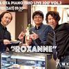 "Tetsuya Ota Piano Trio Live 2017 vol.2 ""ROXANNE"""