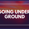 GOING UNDER GROUNDのオススメ・人気曲《5選》