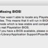PCSXで「Missing BIOS!」