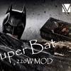 【VAPTIO・MOD】Super Bat 220W MOD をもらいました