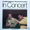 Freddie Hubbard, Stanley Turrentine: In Concert Volume One (1973) CPは馬鹿に出来ない1枚