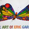 すべての子どもたちと、かつて子どもだったおとなたちへ【エリック・カール展】