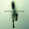【和訳】Graveyard Whistling / Nothing But Thieves