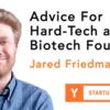 ハードテック&バイオテック起業家へのアドバイス (Startup School 2019 #18)
