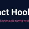 React Hook Formとは?煩雑なフォームのstate管理を楽に実装する!