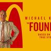 『ファウンダー ハンバーガー帝国のヒミツ』(原題:The Founder)