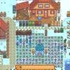 Stardew Valley 記録 2年目冬23~28日目 『冬の終わりにHappyBirthDay』