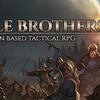 【Battle Brothers】中世ファンタジーの世界を旅しよう