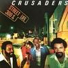 The Crusaders - Street Life:ストリート・ライフ -