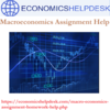 Hire Your Macroeconomics Assignment Help Today