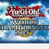 遊戲王2017世界賽直播網址+DueL Links決鬥聯盟 最終預選Replay+冠軍牌組