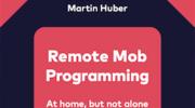 リモートモブプログラミングで意識するべき15個の原則とは /「Remote Mob Programming」を読んだ