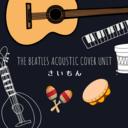The BEATLES Cover Unit さいもん Blog