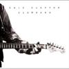 Eric Clapton - Slowhand:スローハンド -