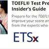 英語学習 - ETSがTOEFLの対策講座をMOOCSで開設している / TOEFL® Test Preparation: The Insider's Guide