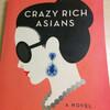 Crazy Rich Asians 金持ち過ぎるアジア人(華僑)の話