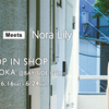 Nora Lily   SHOP IN SHOP  BAY SIDE CalmoにOPEN!!
