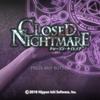 PS4/Switch「CLOSED NIGHTMARE (クローズド・ナイトメア)」レビュー!チープさが味の実写B級ホラーADV!チープさにも限度があるぞ!