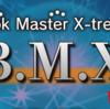 『BMX』  ネットで話題沸騰!
