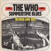 Summertime Blues もしくは気がついたようだね 新聞部 (1970. The Who)