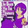 【2012年読破本179】BLEACH The Death Save The Strawberry (JUMP j BOOKS)