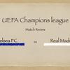 【カリスマ率いる絶対王者を倒すために】UCL セミファイナル 2nd Leg チェルシー × レアル・マドリード