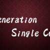 第三回身内杯 Generation Single Cup
