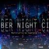 【自作曲】CYBER NIGHT CITY【オリジナル】