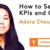 KPI とゴールを設定する方法 (Startup School 2019 #04)