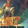 今プレイステーションのプラネットライカの攻略本にとんでもないことが起こっている?