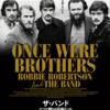 映画 『ザ・バンド  かつて僕らは兄弟だった』を観る