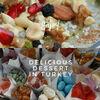 トルコで食べるべきおすすめスイーツ10選&おすすめのお店