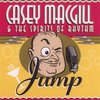 Casey MacGill & the Spirits of Rhythm, 'Jump'