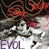 EVOL | Sonic Youth