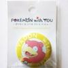 【購入】POKÉMON with YOU 缶バッジ 第14弾 (2015年10月31日(土)発売)