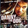 「ダニー・ザ・ドッグ」< ネタバレ あらすじ >首輪を付けられ殺人兵器に育てられた!出会いから人間性を取り戻す!ジェット・リー