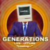 "「GENERATIONS LIVE×OFFLINE ""Loading...""」セットリスト"