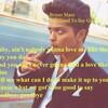 Bruno Mars - Too Good To Say Goodbyeのサビ・コーラスの歌詞