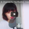 Bon Appétit & Chained To The Rhythm - Katy Perry【mashup/cover】