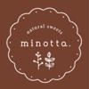 市内に新しく焼き菓子店「minotta」さんがオープンするみたい o(≧▽≦)o♪