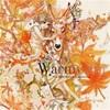 「Warmwald」V.A.