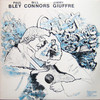 Paul Bley, Jimmy Giuffre, Bill Connors: Quiet Song (1974) あまり語られることのないアルバムのように思うが