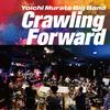 Crawling Forward