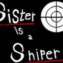 sister is sniper