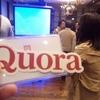 Quora日本版の戦略は?~Meetupに行ってきました~
