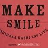 【セトリ】 石原夏織 2nd LIVE 「MAKE SMILE」 セットリスト