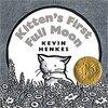 Kitten's First Full Moon / まんまるおつきさまをおいかけて by Kevin Henkes