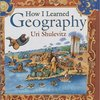 How I Learned Geography / おとうさんのちず by Uri Shulevitz