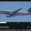 パキスタン航空A320墜落事故の原因は何だったのか。限られた情報から何故墜ちたのかを推定する。